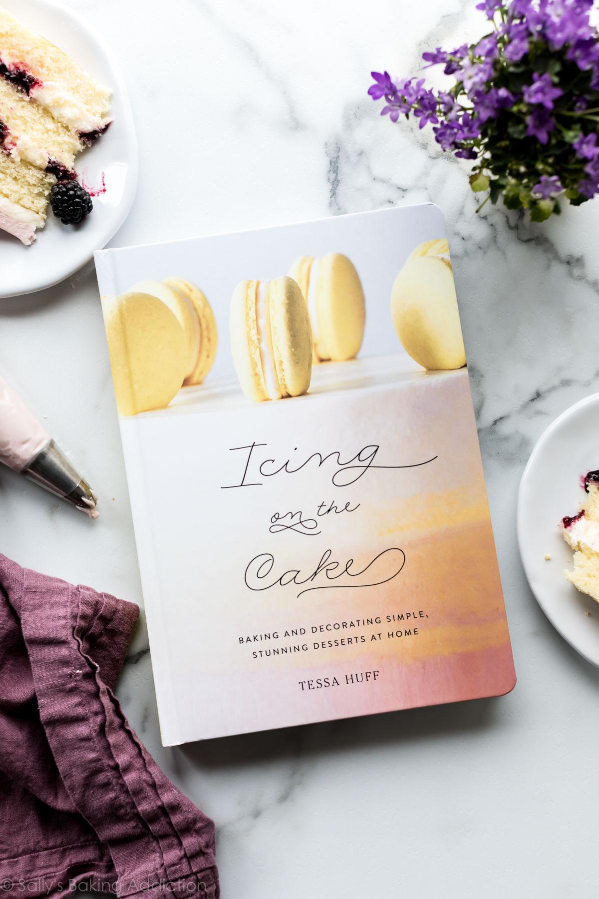Tessa Huff Glaçage sur la couverture du livre de recettes de gâteau